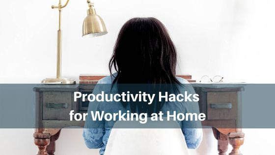 productivity hacks for working from home