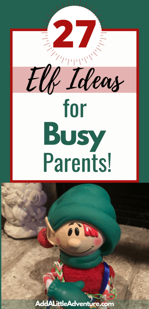 27 Elf Ideas for Busy Parents