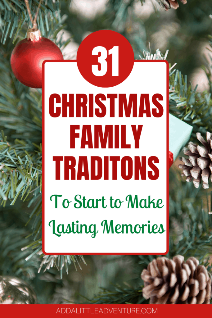 31 Christmas Family Traditions