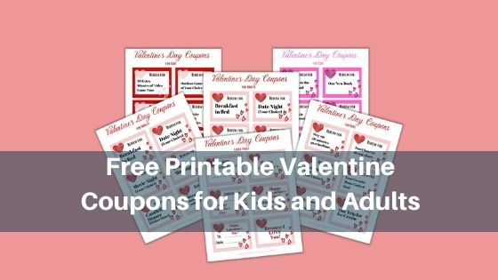 Free Printable Valentine Coupons for Kids and Adults