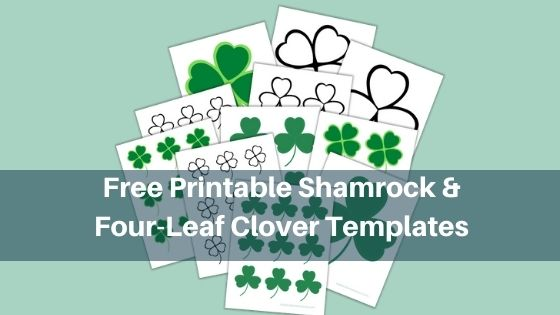 Free Printable Shamrock and Four-Leaf Clover Templates