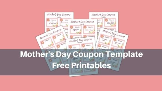 Mother's Day Coupon Template - Free Printables