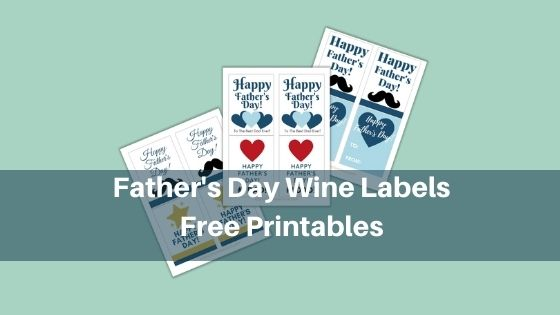 Father's Day Wine Labels - Free printables