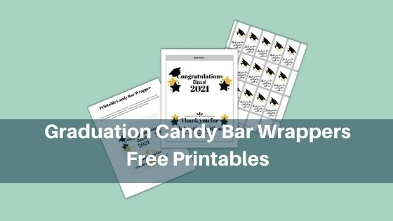 Graduation Candy Bar Wrappers - Free Printables