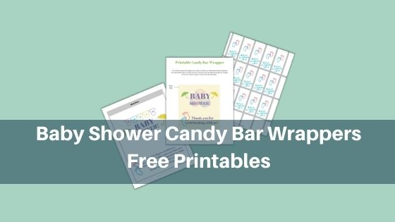 Baby Shower Candy Bar Wrappers - Free Printables