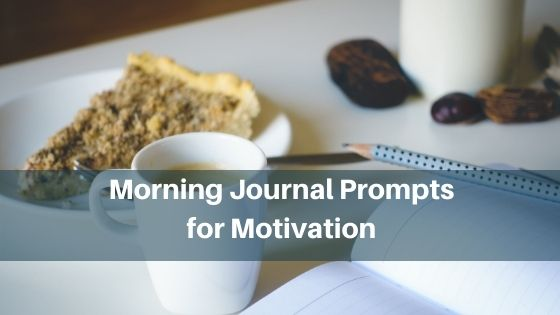 Morning Journal Prompts