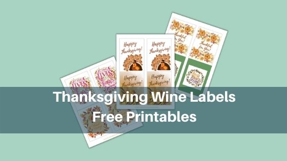 Thanksgiving Wine Labels - Free Printables