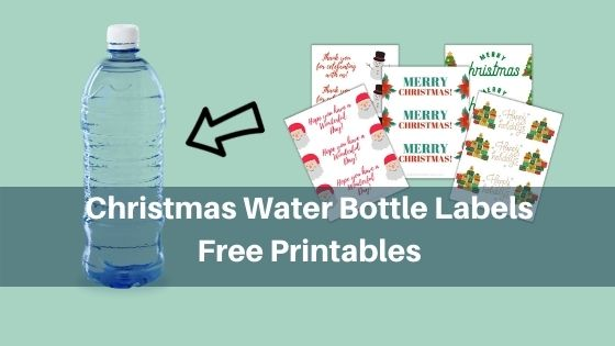 Christmas water bottle labels - free printables